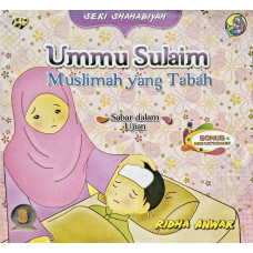 Ummu Sulaim - Muslimah yang Tabah