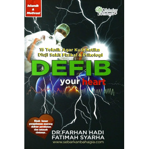 DEFIB your heart