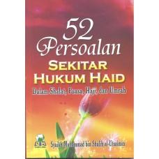 52 Persoalan Sekitar Hukum Haid dalam Shalat, Puasa, Haji dan Umrah