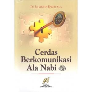 Cerdas Berkomunikasi Ala Nabi SAW