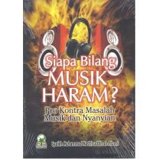 Siapa Bilang Musik Haram? Pro Kontra Masalah Musik dan Nyanyian