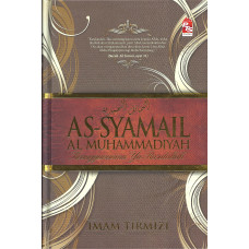 As-Syamail Al-Muhammadiyah Keanggunanmu Ya Rasulullah