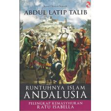 Runtuhnya Islam Andalusia Pelengkap Kemasyhuran Ratu Isabella