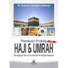 Panduan Praktis Haji & Umrah dilengkapi Tata cara Ibadah di Masjid Nabawi