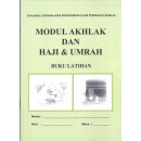 Buku Latihan Akhlak dan Haji Umrah