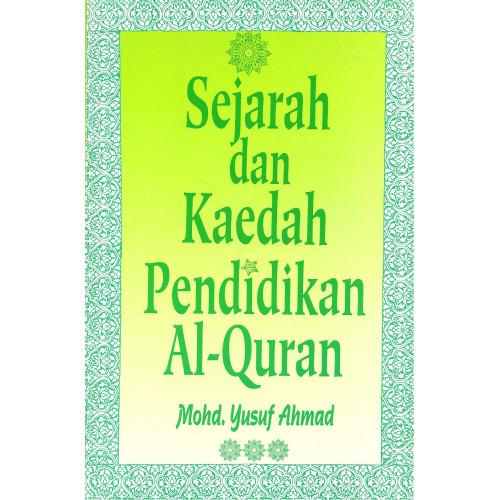 Sejarah dan Kaedah Pendidikan al-Quran