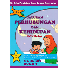 Jaluran Perhubungan & Kehidupan - Nurseri